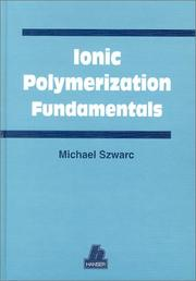 Cover of: Ionic polymerization fundamentals