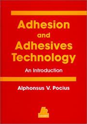 Cover of: Adhesion and Adhesives Technology | A. V. Pocius