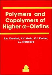 Cover of: Polymers and Copolymers of Higher A-Olefins | Y. V. Kissin