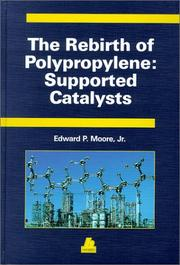 Cover of: The rebirth of polypropylene