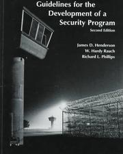 Cover of: Guidelines for the development of a security program | Henderson, James D.