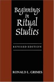 Cover of: Beginnings in Ritual Studies, Revised Ed (Studies in Comparative Religion) | Ronald L. Grimes