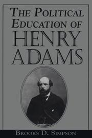 Cover of: The political education of Henry Adams