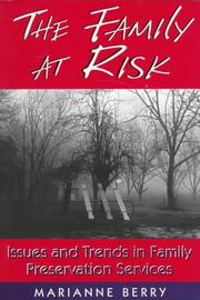 The family at risk by Marianne Berry