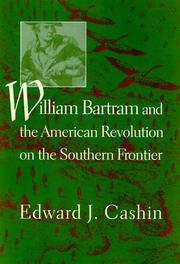 Cover of: William Bartram And the American Revolution on the Southern Frontier