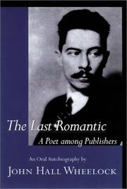 The last romantic by Wheelock, John Hall