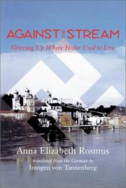Cover of: Against the Stream | Anna Rosmus