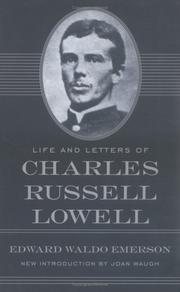 Cover of: Life and letters of Charles Russell Lowell