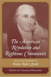 Cover of: The American Revolution and righteous community