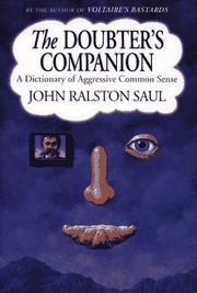 Cover of: The doubter's companion | Saul, John Ralston.