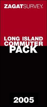 Zagat 2005 Long Island Commuter Pack