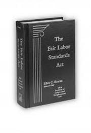 Cover of: The Fair Labor Standards Act |