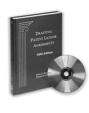 Drafting patent license agreements by Brian G. Brunsvold
