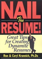 Cover of: Nail the Resume | Ron Krannich