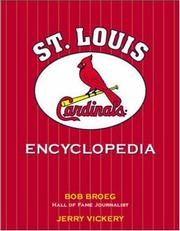 Cover of: The St. Louis Cardinals encyclopedia