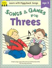 Cover of: Songs & games for threes | Jean Warren