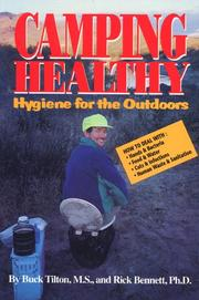 Cover of: Camping healthy: hygiene for the outdoors
