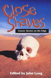 Cover of: Close Shaves | John Long