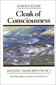 Cover of: Cloak of consciousness: Mahanta Transcripts, Book V