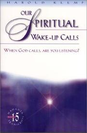 Cover of: Our Spiritual Wake Up Calls: When God Calls, Are You Listening? (Mahanta Transcripts Book 15)