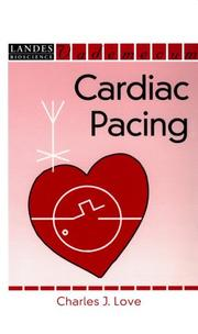 Handbook of cardiac pacing by Charles J. Love