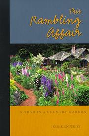 Cover of: This rambling affair, a year in a country garden