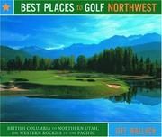 Cover of: Best places to golf Northwest