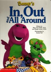 Cover of: Barney's in, out and all around