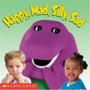 Cover of: Happy, Mad, Silly, Sad (Board Book) | Dennis Full