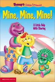 Cover of: Mine, mine, mine!