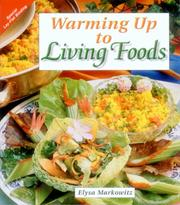 Cover of: Warming up to living foods