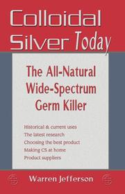 Cover of: Colloidal silver today | Warren Jefferson