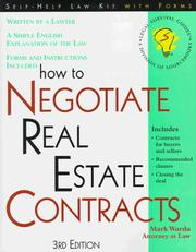 Cover of: How to negotiate real estate contracts: for buyers and sellers : with forms