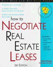 Cover of: How to negotiate real estate leases: for landlords and tenants : with forms