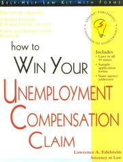 Cover of: How to win your unemployment compensation claim by Lawrence A. Edelstein