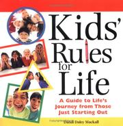 Cover of: Kids' Rules for Life: A Guide to Life's Journey from Those Just Starting Out