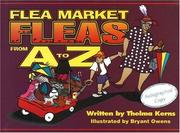 Cover of: Flea market fleas from A to Z | Thelma Kerns