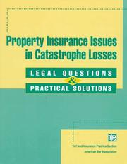 Property Insurance Issues in Catastrophe Losses by Pamela Levin
