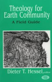 Cover of: Theology for Earth community | edited by Dieter T. Hessel.