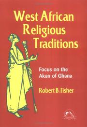 Cover of: West African religious traditions | Robert B. Fisher