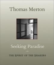 Cover of: Seeking Paradise: The Spirit of the Shakers