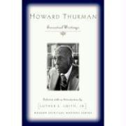 Cover of: Howard Thurman: Essential Writings (Modern Spiritual Masters Series)