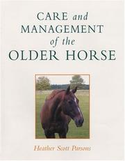 Cover of: Care and Management of the Older Horse