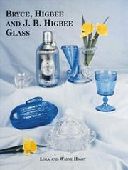 Cover of: Bryce, Higbee and J.B. Higbee glass