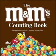 The M&M's Brand Counting Book by Barbara Barbieri McGrath