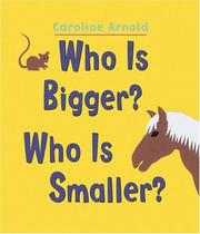 Cover of: Who Is Bigger Who Is Smaller