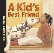 A Kids Best Friend (Its a Kids World)