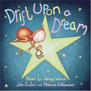 Cover of: Drift upon a dream | chosen by John Foster ; illustrated by Melanie Williamson.