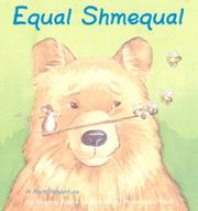 Cover of: Equal, shmequal