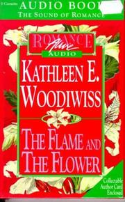Cover of: Flame and the Flower (Abridged Audio Cassette Edition) by